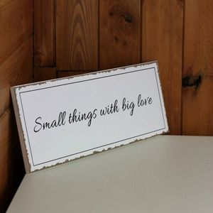 Cedule Small things with big love 40x15cm obraz